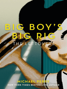Big Boy's Big Rig: The Leftovers