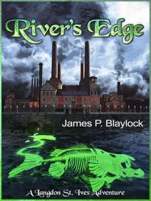 River's Edge: A Langdon St. Ives Adventure
