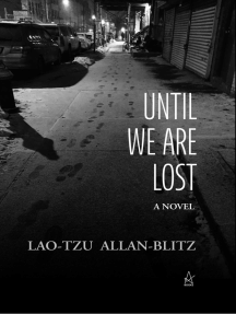 Until We Are Lost