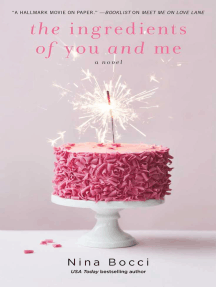 The Ingredients of You and Me: A Novel