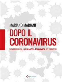 Dopo il Coronavirus: Vademecum per la rinascita economica dei territori
