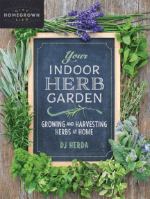 Your Indoor Herb Garden: Growing and Harvesting Herbs at Home