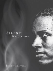Silent We Stood