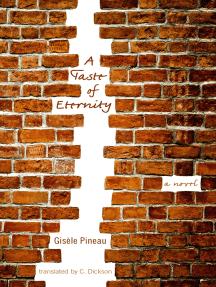 A Taste of Eternity: A Novel