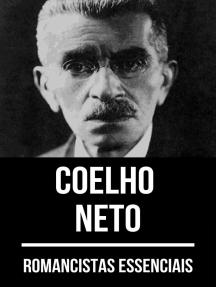 Romancistas Essenciais - Coelho Neto