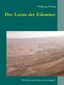 """Der Letzte der Edomiter: """"Die Juden sind nicht tot zu kriegen."""""""
