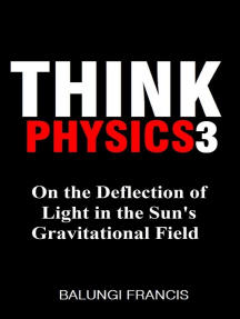 On the Deflection of Light in the Sun's Gravitational Field: Think Physics, #3