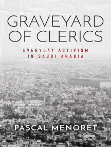 Graveyard of Clerics: Everyday Activism in Saudi Arabia