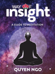 Way Of Insight: A Guide to Meditation