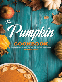 The Pumpkin Cookbook: 30 of the Best Fall Recipes to Keep You Cozy During the Colder Weather