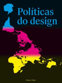 Políticas do design: Um guia (não tão) global de comunicação visual