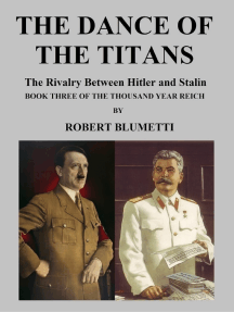The Dance of the Titans Book Three of the Thousand Year Reich