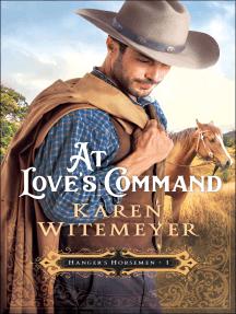 At Love's Command (Hanger's Horsemen Book #1)