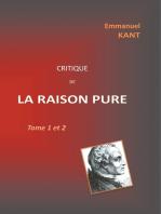 Critique de la RAISON PURE: Tome 1 et 2