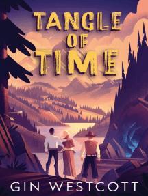 Tangle of Time: Tangle of Time, #1