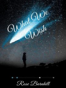 What We Wish: Upon the Stars, #1
