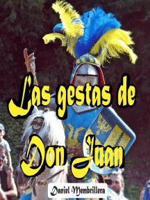 Las Gestas de Don Juan