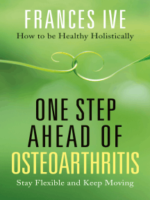 One Step Ahead of Osteoarthritis: Stay Flexible and Keep Moving