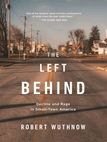 The Left Behind: Decline and Rage in Small-Town America