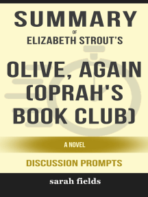Summary of Olive, Again (Oprah's Book Club): A Novel by Elizabeth Strout (Discussion Prompts)
