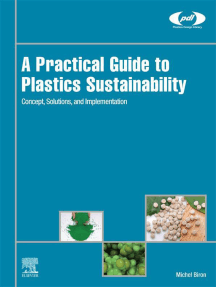 A Practical Guide to Plastics Sustainability: Concept, Solutions, and Implementation