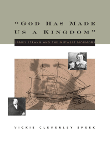 """""""God Has Made Us a Kingdom"""": James Strang and the Midwest Mormons"""