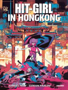Hit-Girl - In Hong Kong