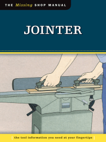 Jointer (Missing Shop Manual): The Tool Information You Need at Your Fingertips