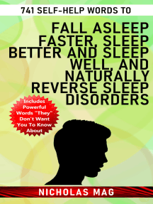 741 Self-help Words to Fall Asleep Faster, Sleep Better and Sleep Well, and Naturally Reverse Sleep Disorders