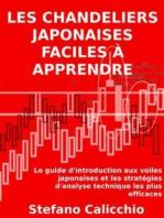 Les Chandeliers Japonaises facile à apprendre: Le guide d'introduction aux voiles japonaises et les stratégies d'analyse technique les plus efficaces