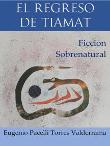 El regreso de Tiamat