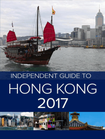 The Independent Guide to Hong Kong 2017: The Independent Guide to Hong Kong