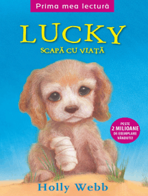 Lucky scapă cu viață