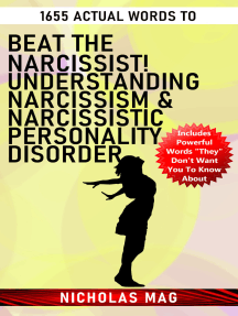 1655 Actual Words to Beat the Narcissist! Understanding Narcissism & Narcissistic Personality Disorder