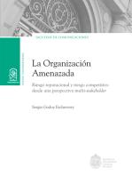 La organización amenazada: Riesgo reputacional y riesgo competitivo desde una perspectiva multi-stakeholder