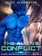The Alien's Conflict