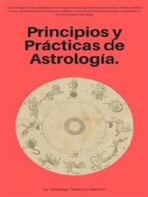 Principios y Prácticas de Astrología.