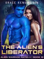 The Alien's Liberator