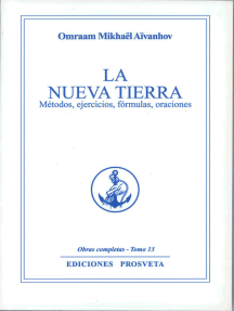 La nueva tierra (Métodos,ejercicios,oraciones)