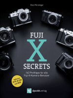 Fuji-X-Secrets: 142 Profitipps für alle Fuji-X-Kamera-Benutzer