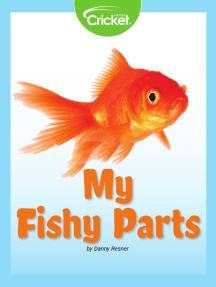 Fishy Parts