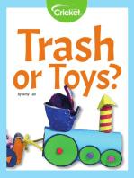 Trash or Toys?