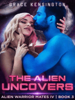 The Alien Uncovers