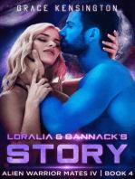 Loralia & Bannack's Story