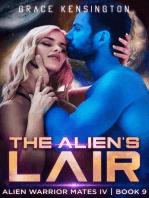 The Alien's Lair