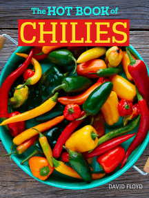 The Hot Book of Chilies, 3rd Edition: History, Science, 51 Recipes, and 97 Varieties from Mild to Super Spicy