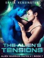 The Alien's Tensions