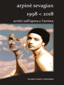 Arpinè Sevagian.1998-2018.Scritti sull'opera e l'artista