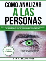 Cómo Analizar a las Personas, Lenguaje Corporal y Manipulación