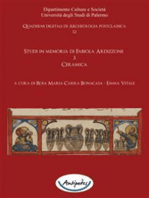 Studi in memoria di Fabiola Ardizzone. 3. Ceramica